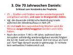 3 die 70 jahrwochen daniels schl ssel zum verst ndnis der prophetie1