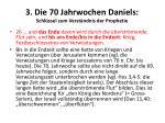 3 die 70 jahrwochen daniels schl ssel zum verst ndnis der prophetie3
