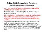 3 die 70 jahrwochen daniels schl ssel zum verst ndnis der prophetie5