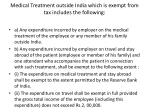 medical treatment outside india which is exempt from tax includes the following