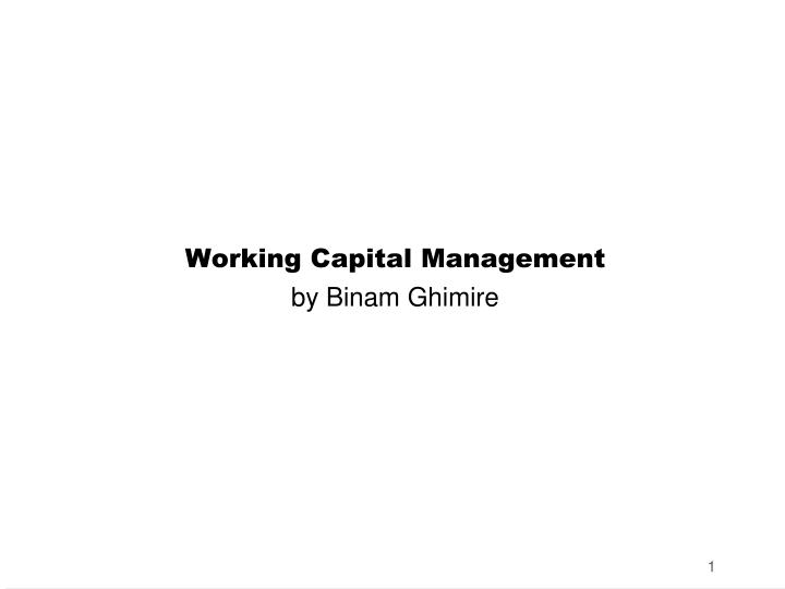 working capital management by binam ghimire n.