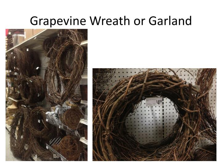 Grapevine Wreath or Garland