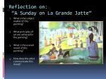 reflection on a sunday on la grande jatte