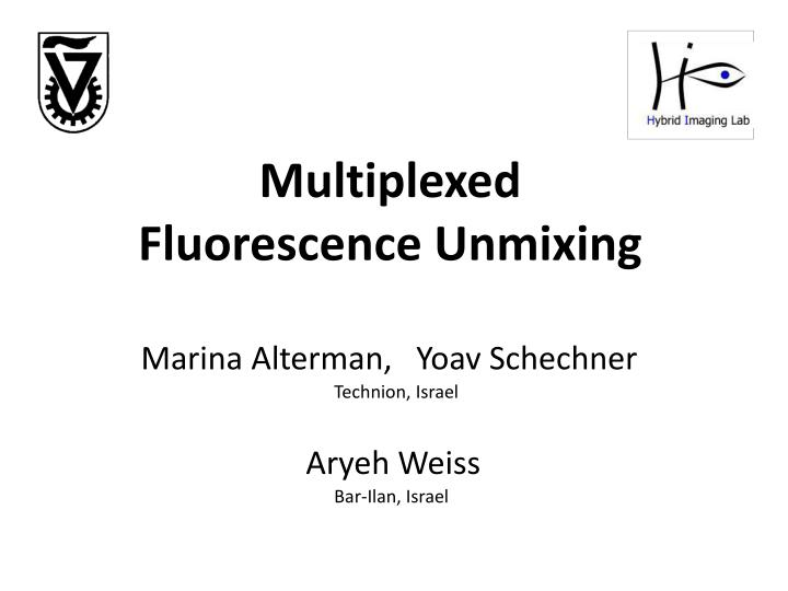 multiplexed fluorescence unmixing n.