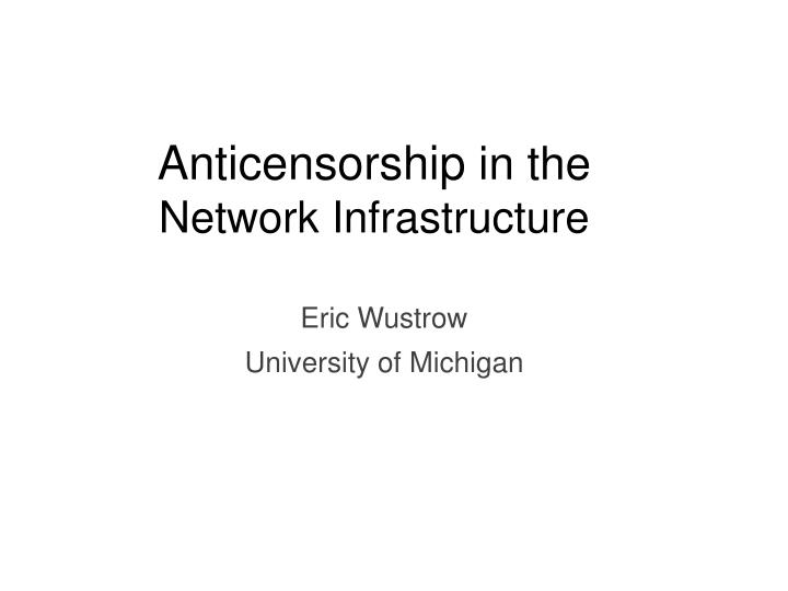 anticensorship in the network infrastructure n.