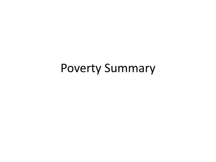 poverty summary n.