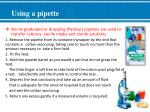 using a pipette