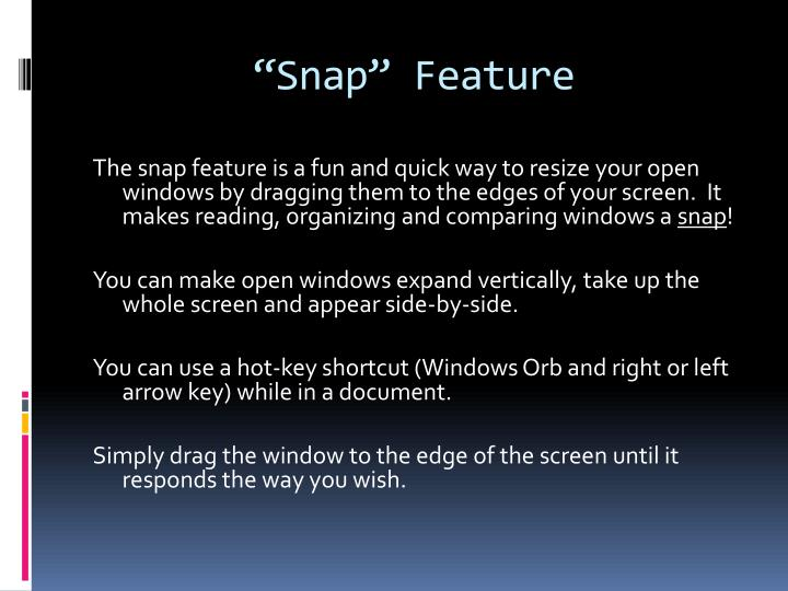 """Snap"" Feature"