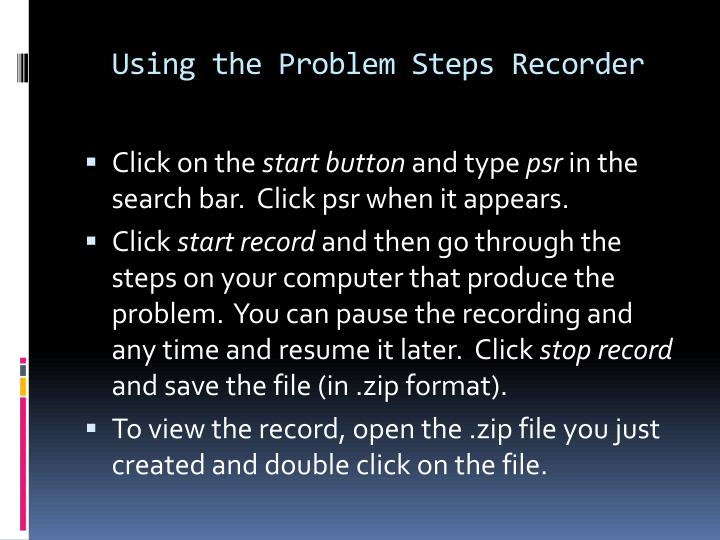 Using the Problem Steps Recorder
