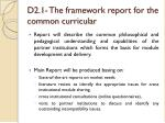 d2 1 the framework report for the common curricular