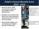 dolphin unusual mortality event 2010 2012