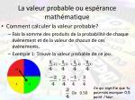la valeur probable ou esp rance math matique
