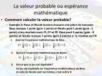 la valeur probable ou esp rance math matique1