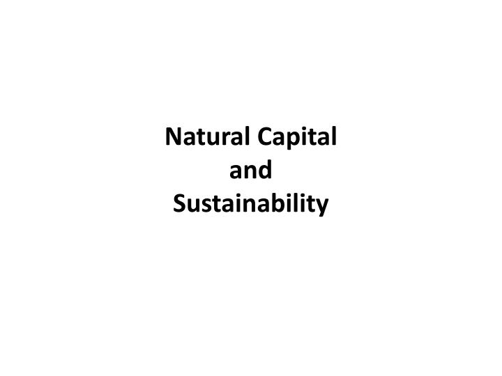 natural capital and sustainability n.