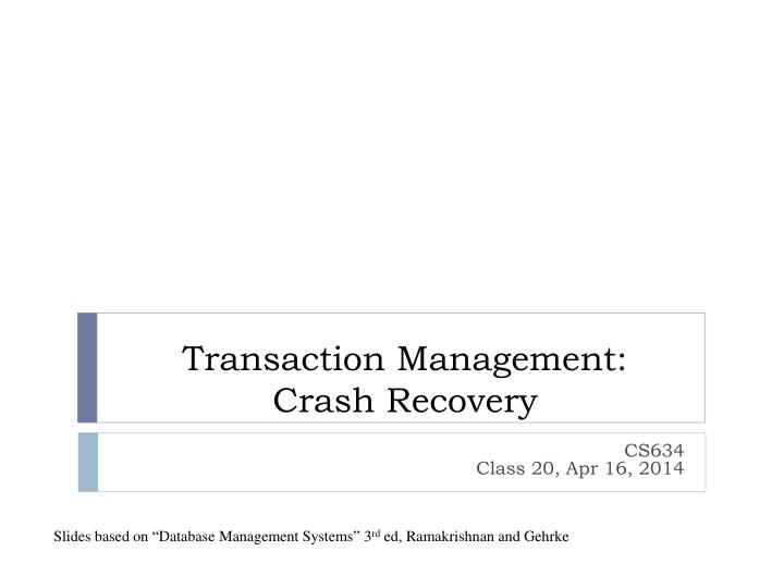transaction management crash recovery n.