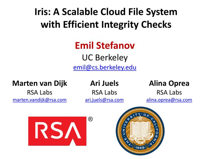 iris a scalable cloud file system with efficient integrity checks n.