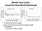 merkle tree cache crucial for real world workloads
