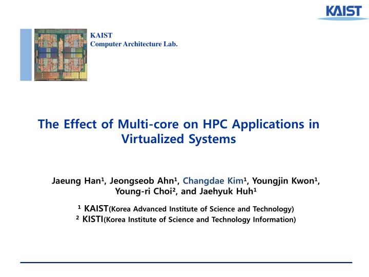 the effect of multi core on hpc applications in virtualized systems n.
