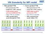 vm granularity for mpi model