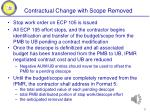 contractual change with scope removed