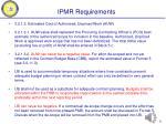 ipmr requirements
