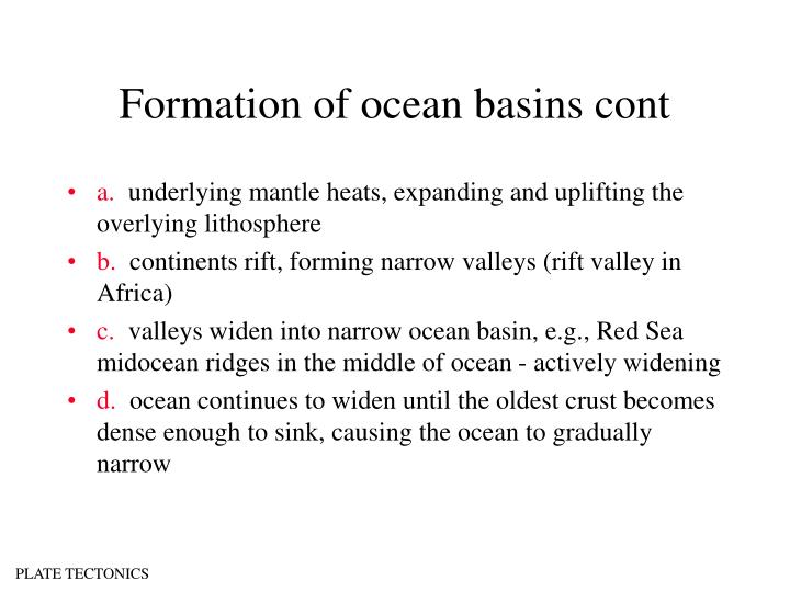 Formation of ocean basins cont