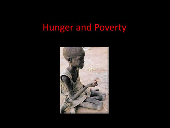 hunger and poverty n.