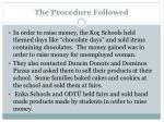 the procedure followed1