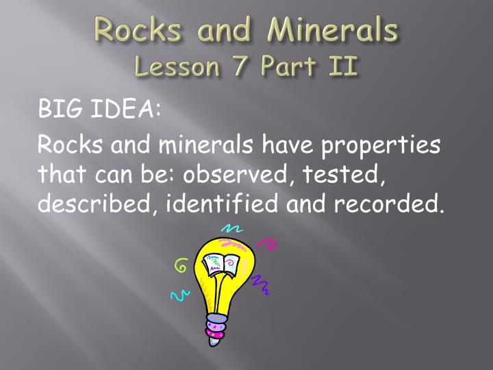 rocks and minerals lesson 7 part ii n.