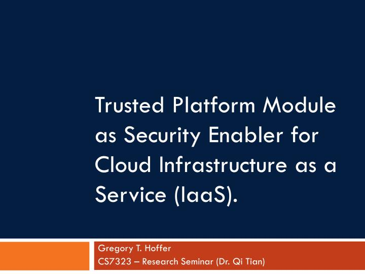 trusted platform module as security enabler for cloud infrastructure as a service iaas n.