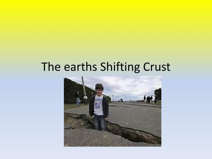 the earths shifting crust n.