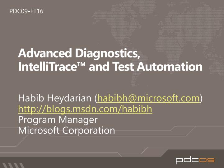 advanced diagnostics intellitrace and test automation n.