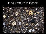 fine texture in basalt