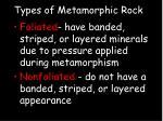 types of metamorphic rock