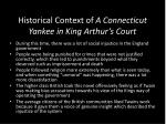 historical context of a connecticut yankee in king arthur s court
