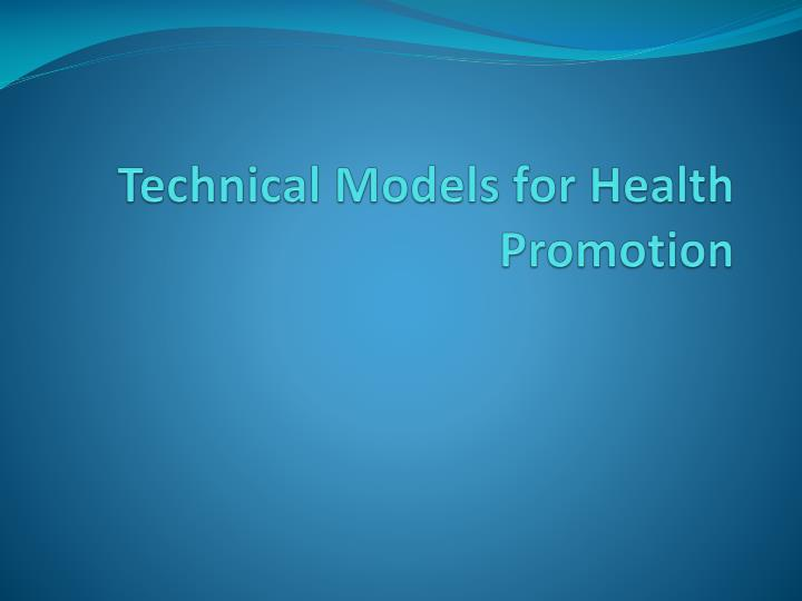 technical models for health promotion n.