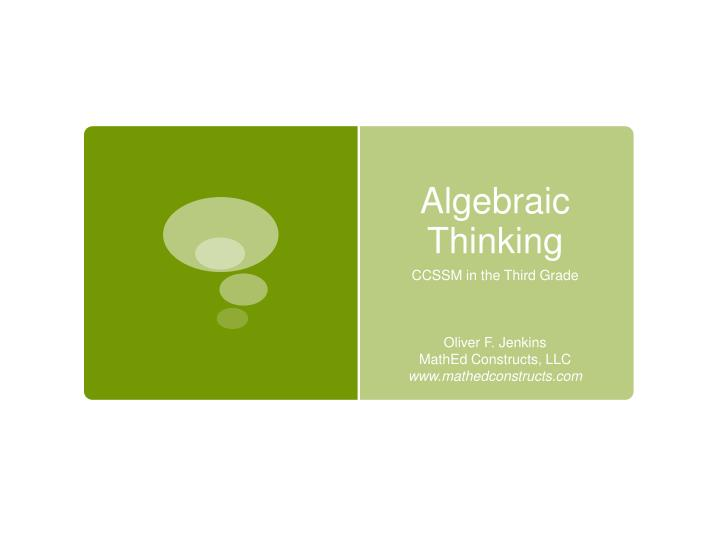 algebraic thinking n.