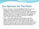 our opinions o n the poem
