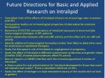 future directions for basic and applied research on intralipid