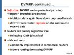 dvmrp continued