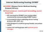 internet multicasting routing dvmrp