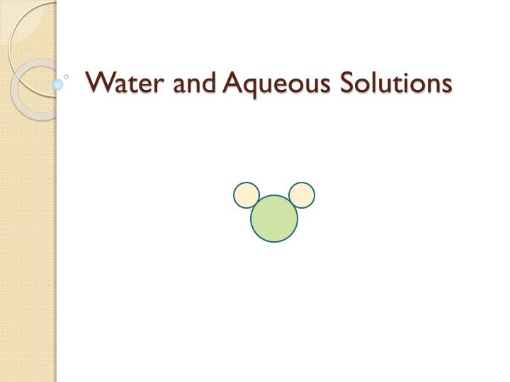 water and aqueous solutions n.