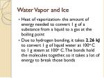 water vapor and ice