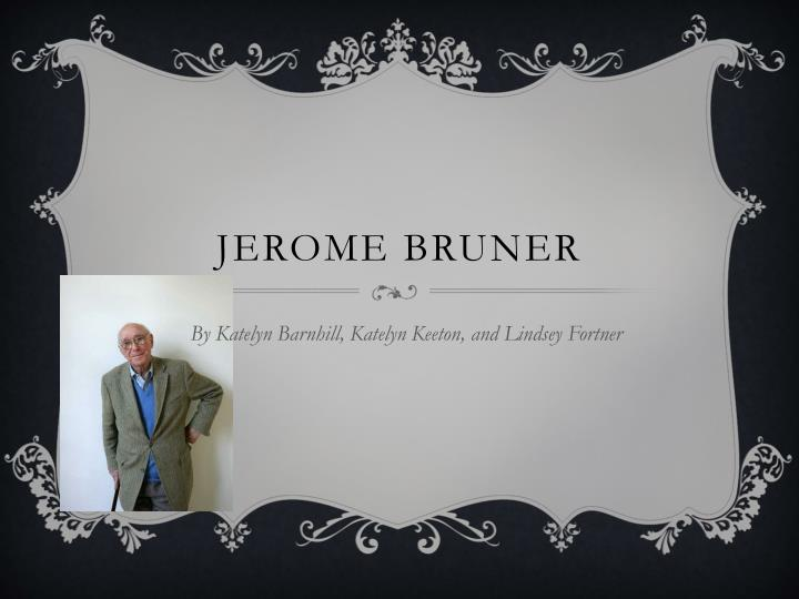 jerome bruner n.