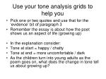 use your tone analysis grids to help you