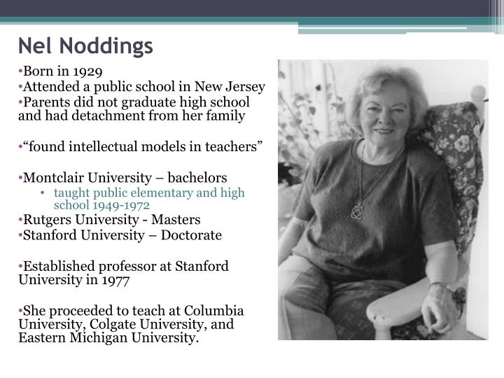 nel noddings essay Below is an essay on nel noddings from anti essays, your source for research papers, essays, and term paper examples nel noddings has made a significant contribution to our appreciation of education.