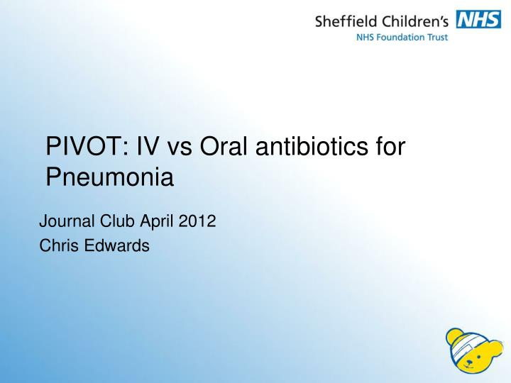 pivot iv vs oral antibiotics for pneumonia n.
