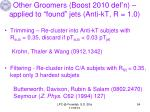other groomers boost 2010 def n applied to found jets anti kt r 1 0