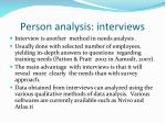 person analysis interviews