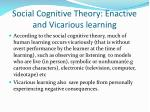 social cognitive theory enactive and vicarious learning2